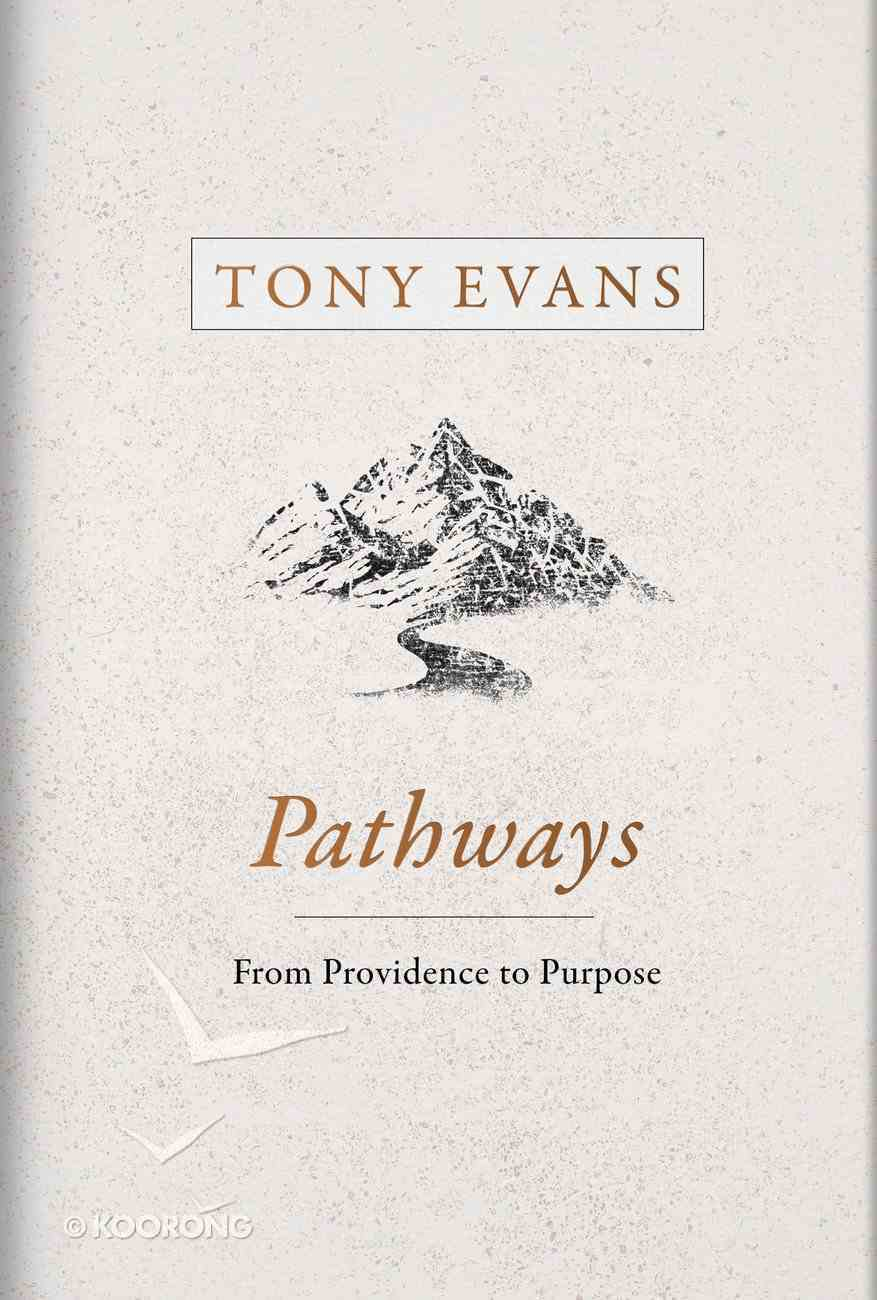 Pathways: How God's Providence Works in Your Life Hardback