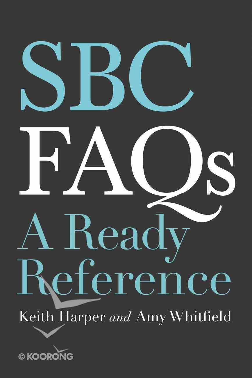 Sbc Faqs: A Ready Reference Paperback