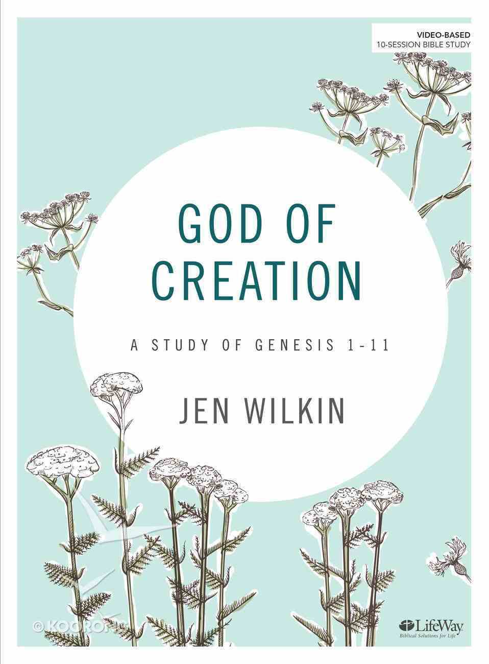 God of Creation (A Study of Genesis 1-11) (Bible Study Book) Paperback