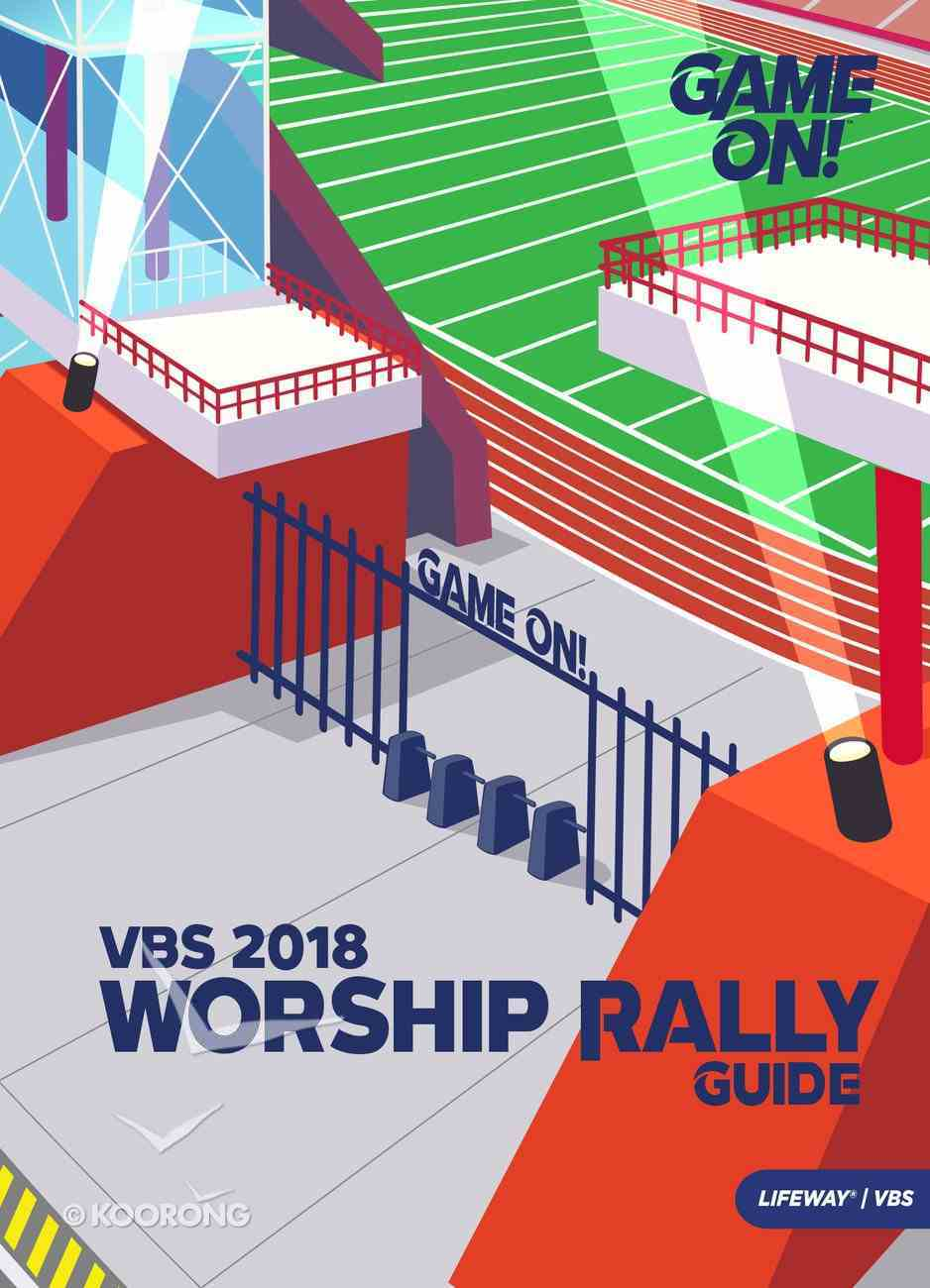 Worship Rally Guide (Vbs 2018 Game On! Series) Paperback