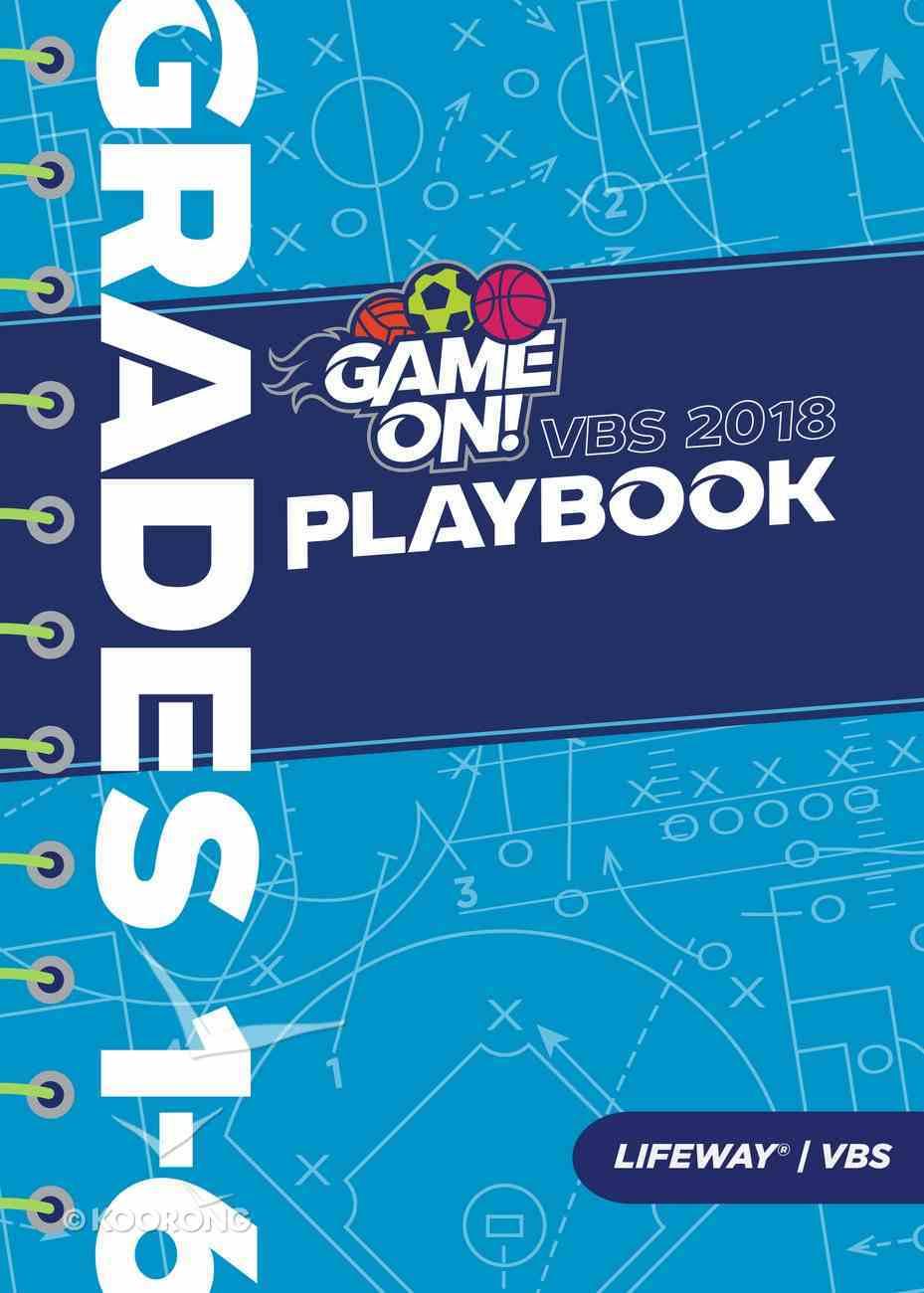 Grades 1-6 (Playbook) (Vbs 2018 Game On! Series) Paperback