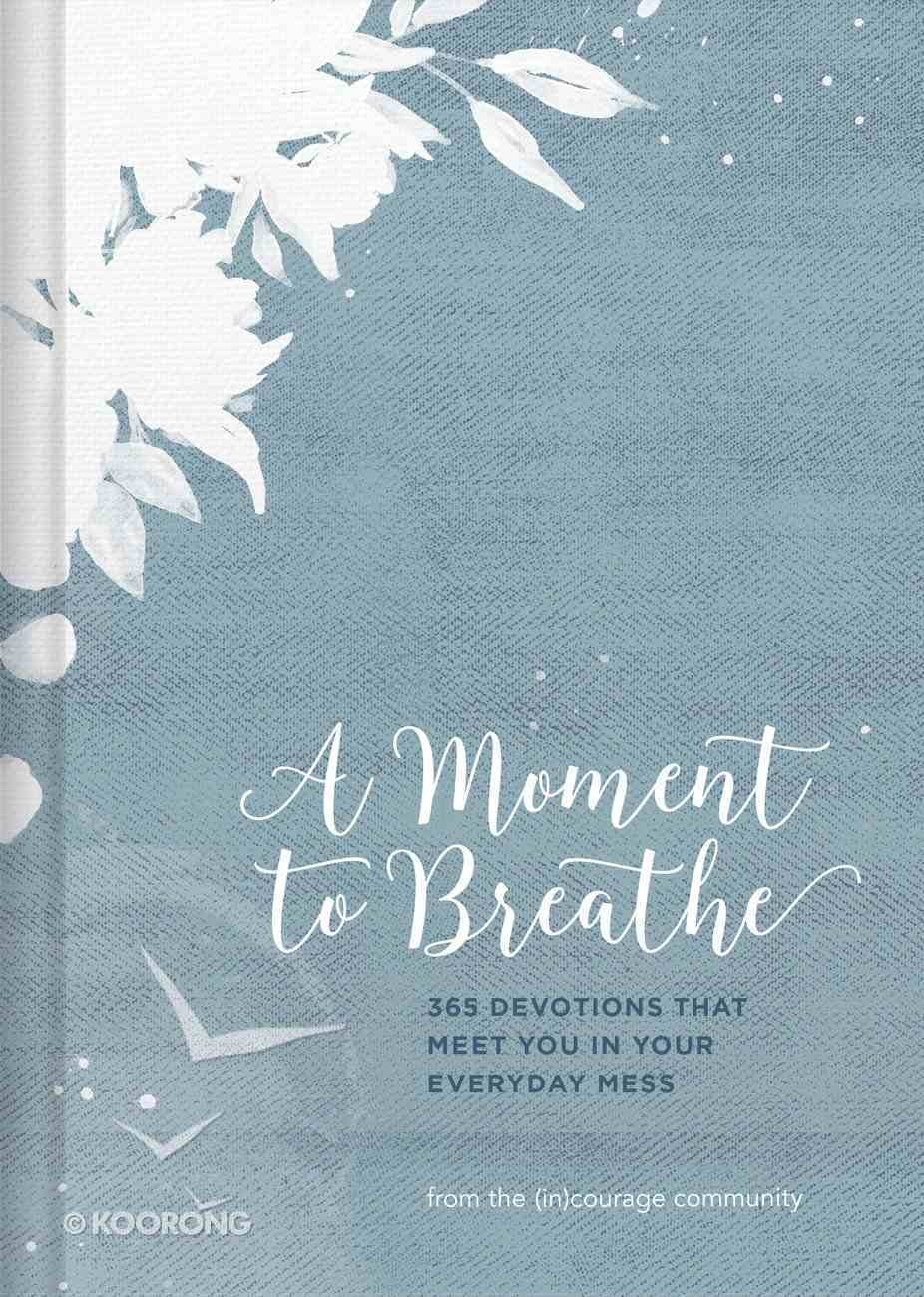 A Moment to Breathe Hardback