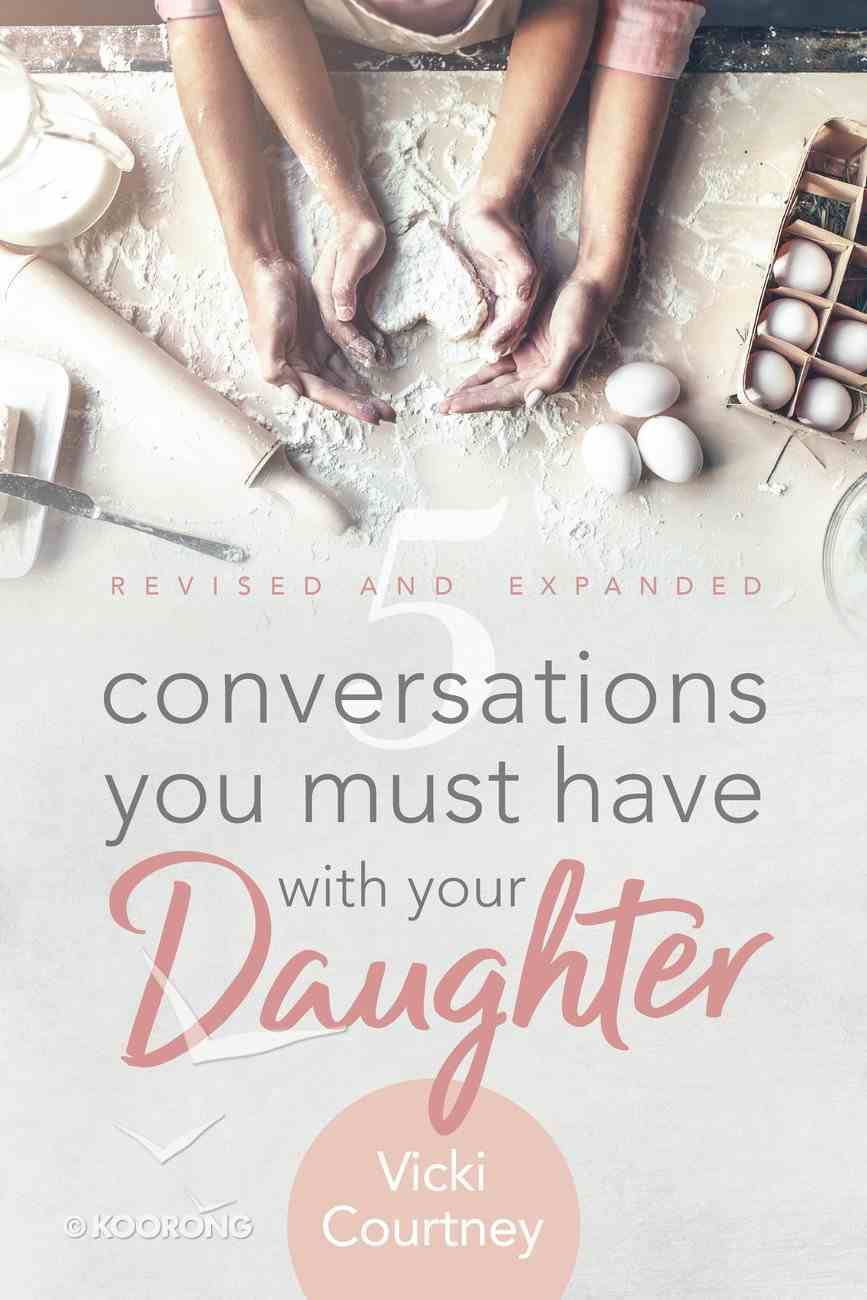 5 Conversations You Must Have With Your Daughter Paperback