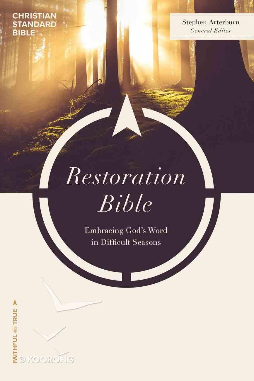 CSB Life Restoration Bible Paperback