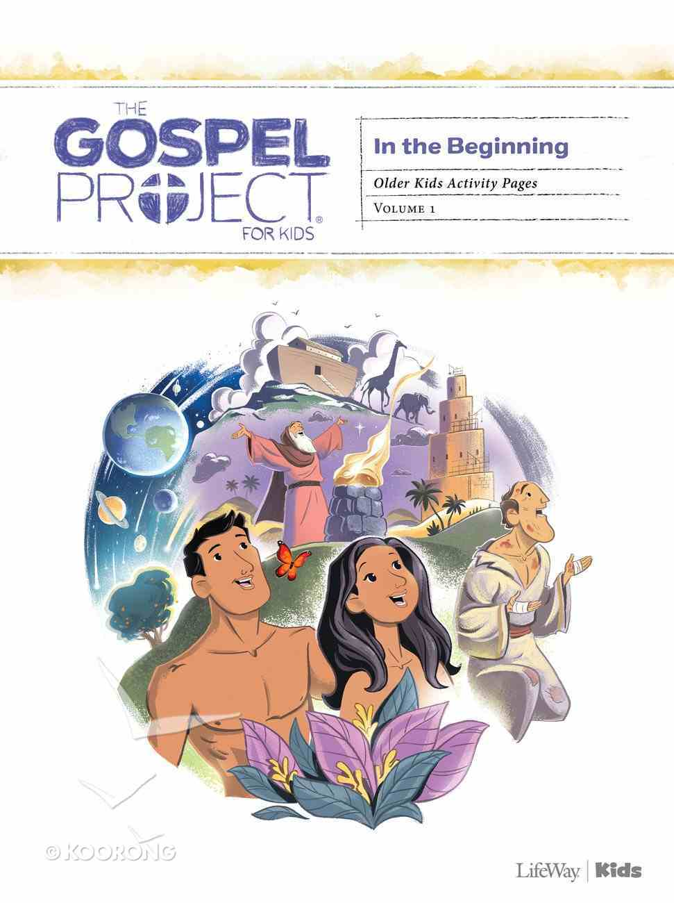 In the Beginning (Older Kids Activity Pages) (#01 in The Gospel Project For Kids Series) Paperback