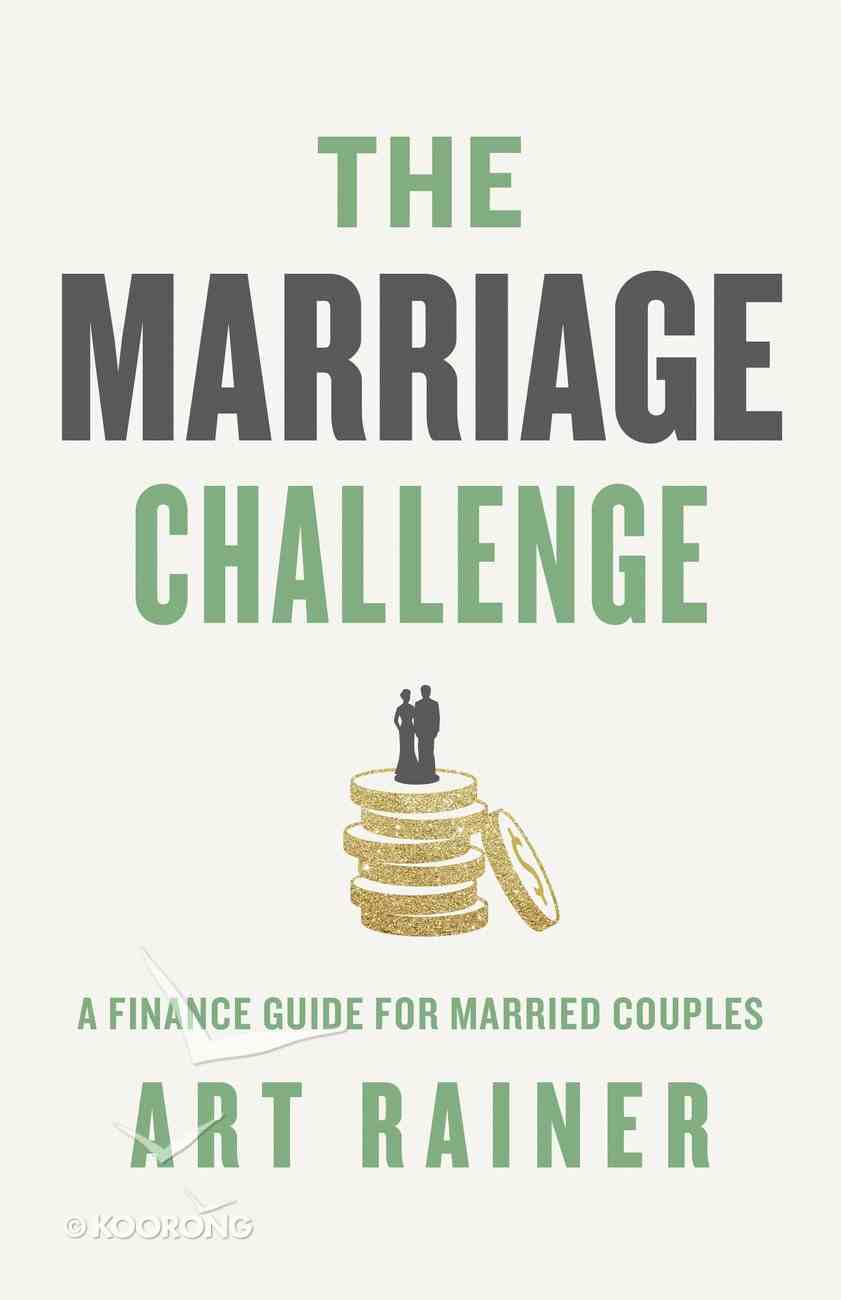The Marriage Challenge: A Finance Guide For Married Couples Paperback