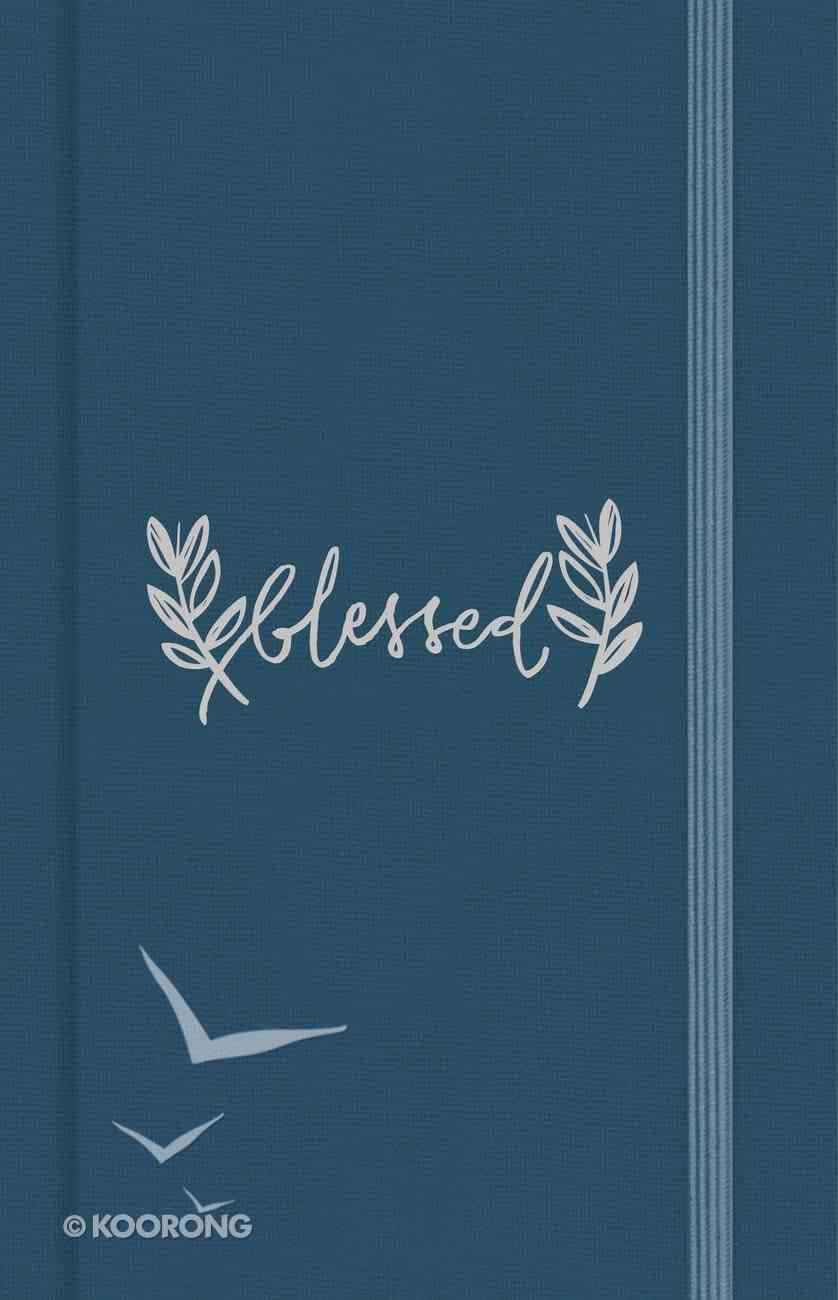 Journal: Blessed, Blue With Elastic Band, Lined Pages With CSB Scripture on Each Page Hardback
