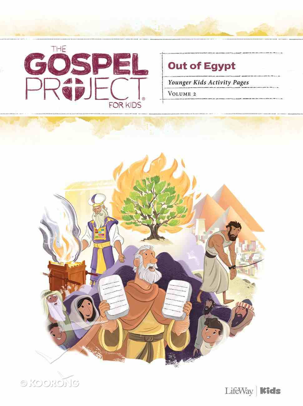 Out of Egypt (Younger Kids Activity Pages) (#02 in The Gospel Project For Kids Series) Paperback