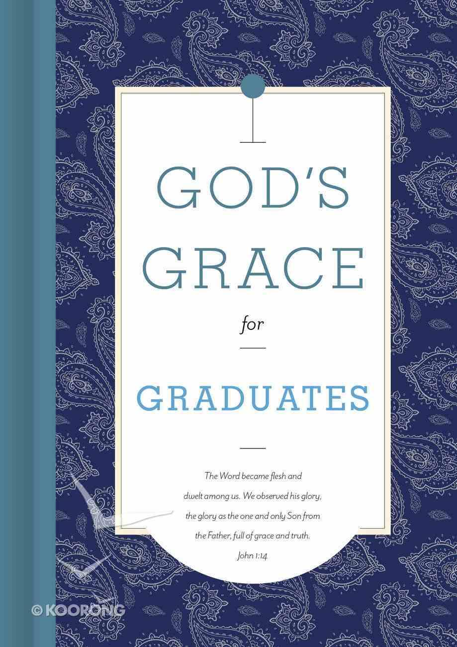 God's Grace For Graduates (God's Grace For You Series) Hardback