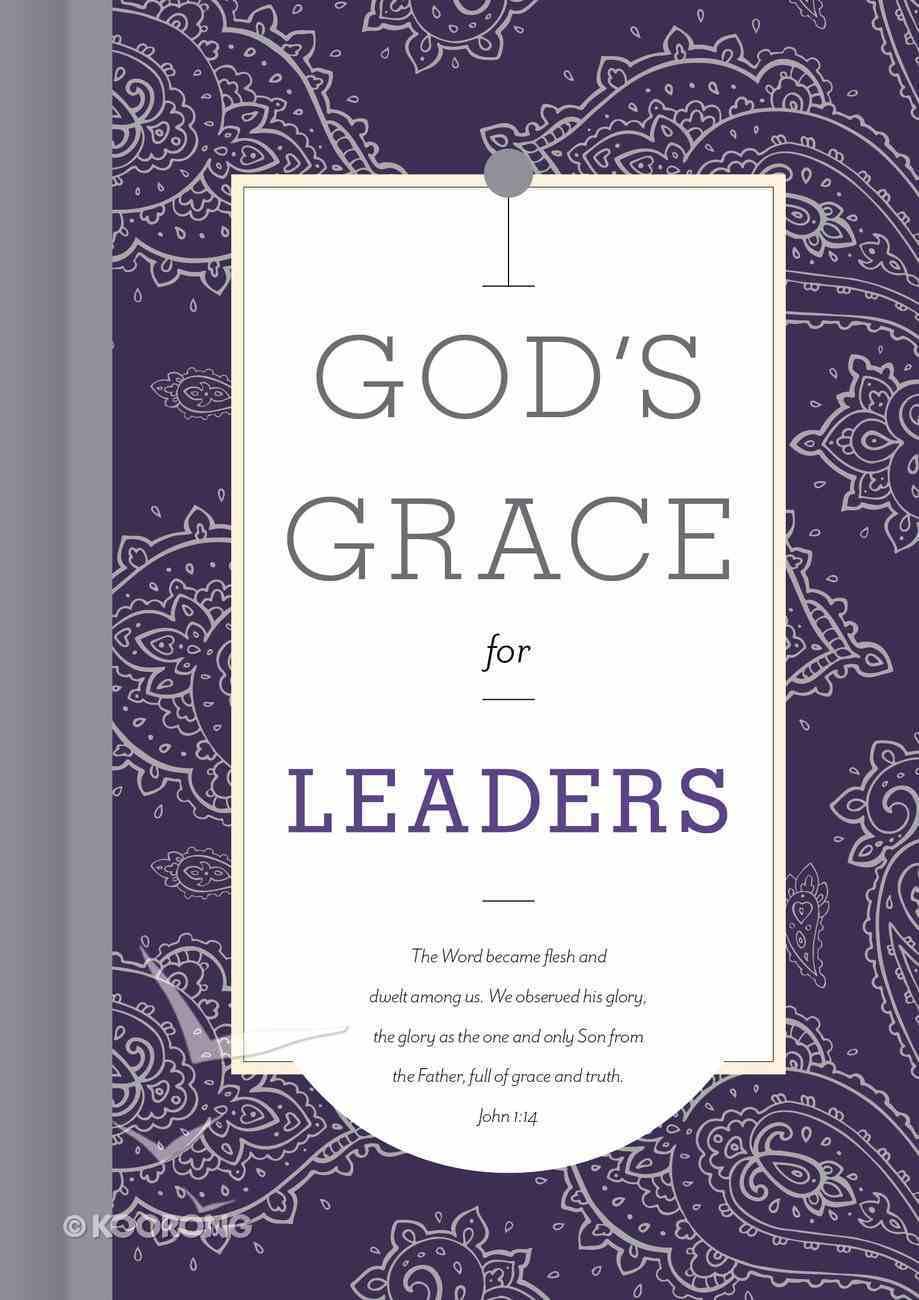 God's Grace For Leaders (God's Grace For You Series) Hardback