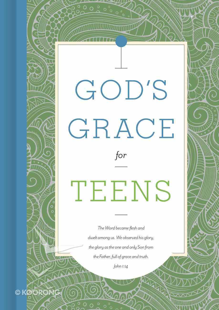 God's Grace For Teens (God's Grace For You Series) Hardback