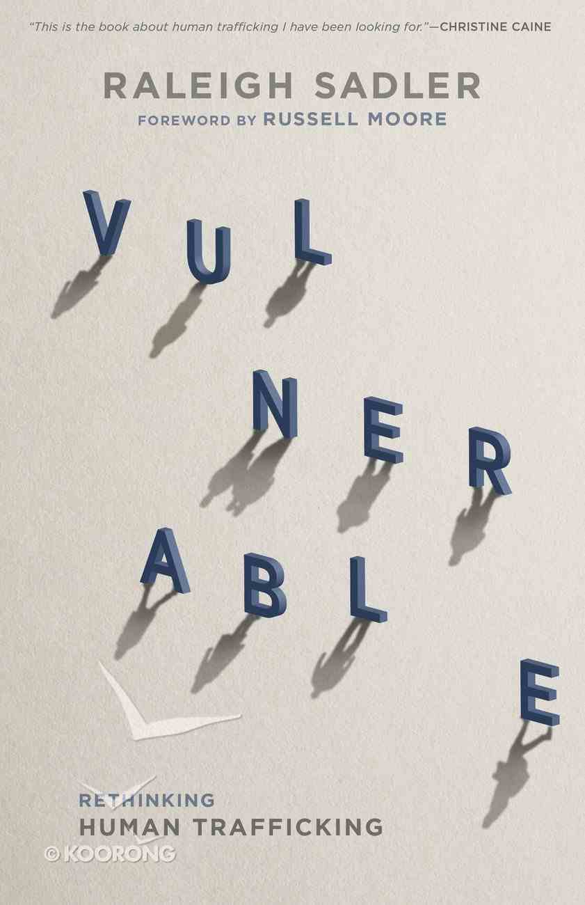 Vulnerable: Rethinking Human Trafficking Paperback