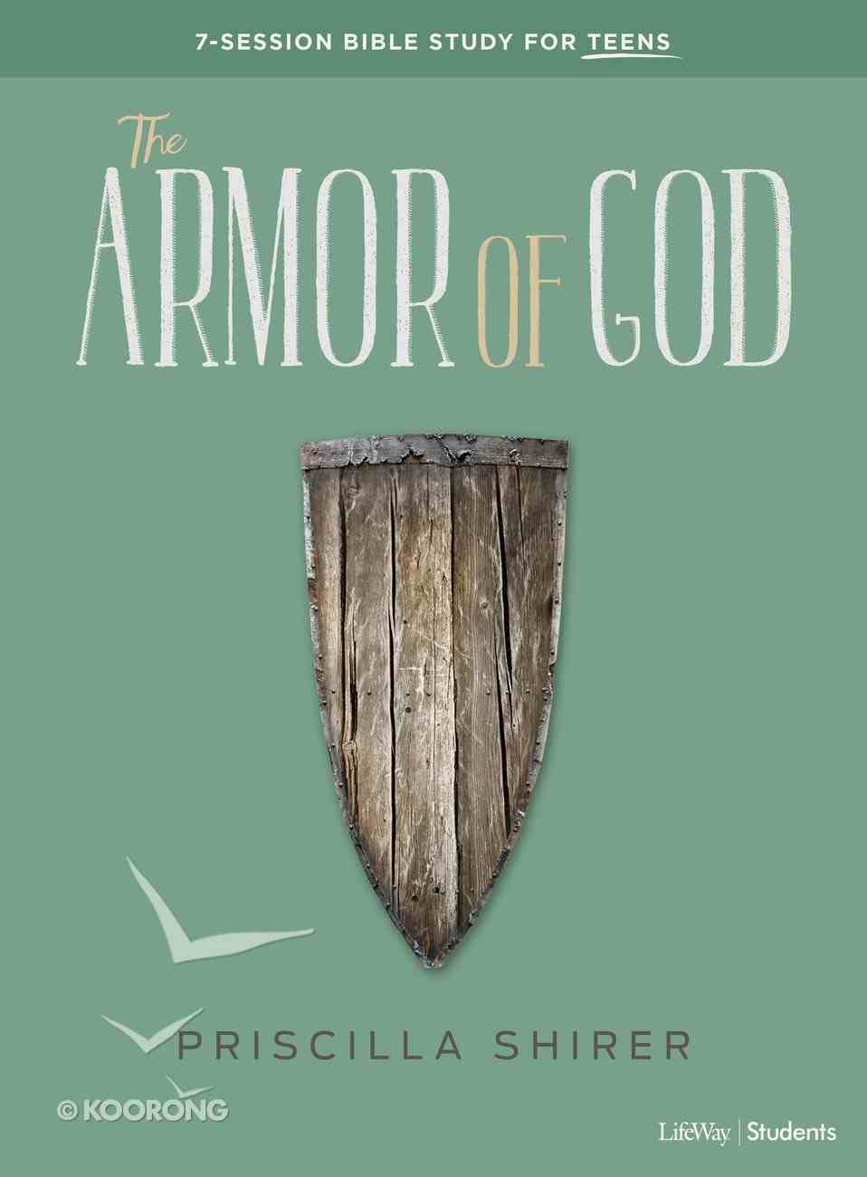 The Armor of God: 7-Session Bible Study For Teens (Teen Bible Study Book) Paperback