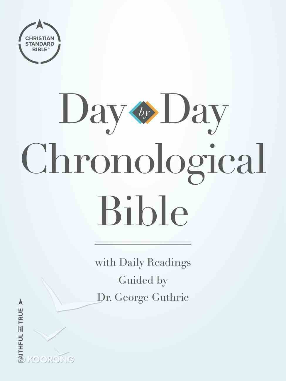 CSB Day-By-Day Chronological Bible Paperback