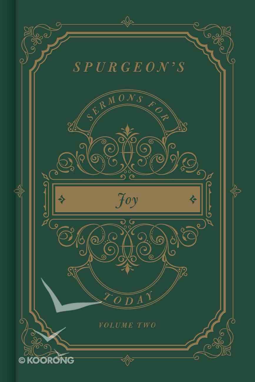 Spurgeon's Sermons For Today: Joy Hardback