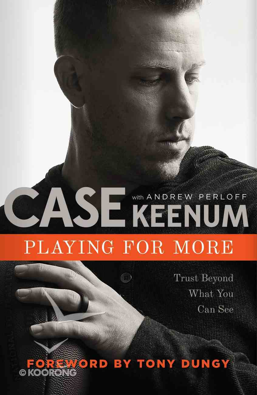 Playing For More: Trust Beyond What You Can See Hardback