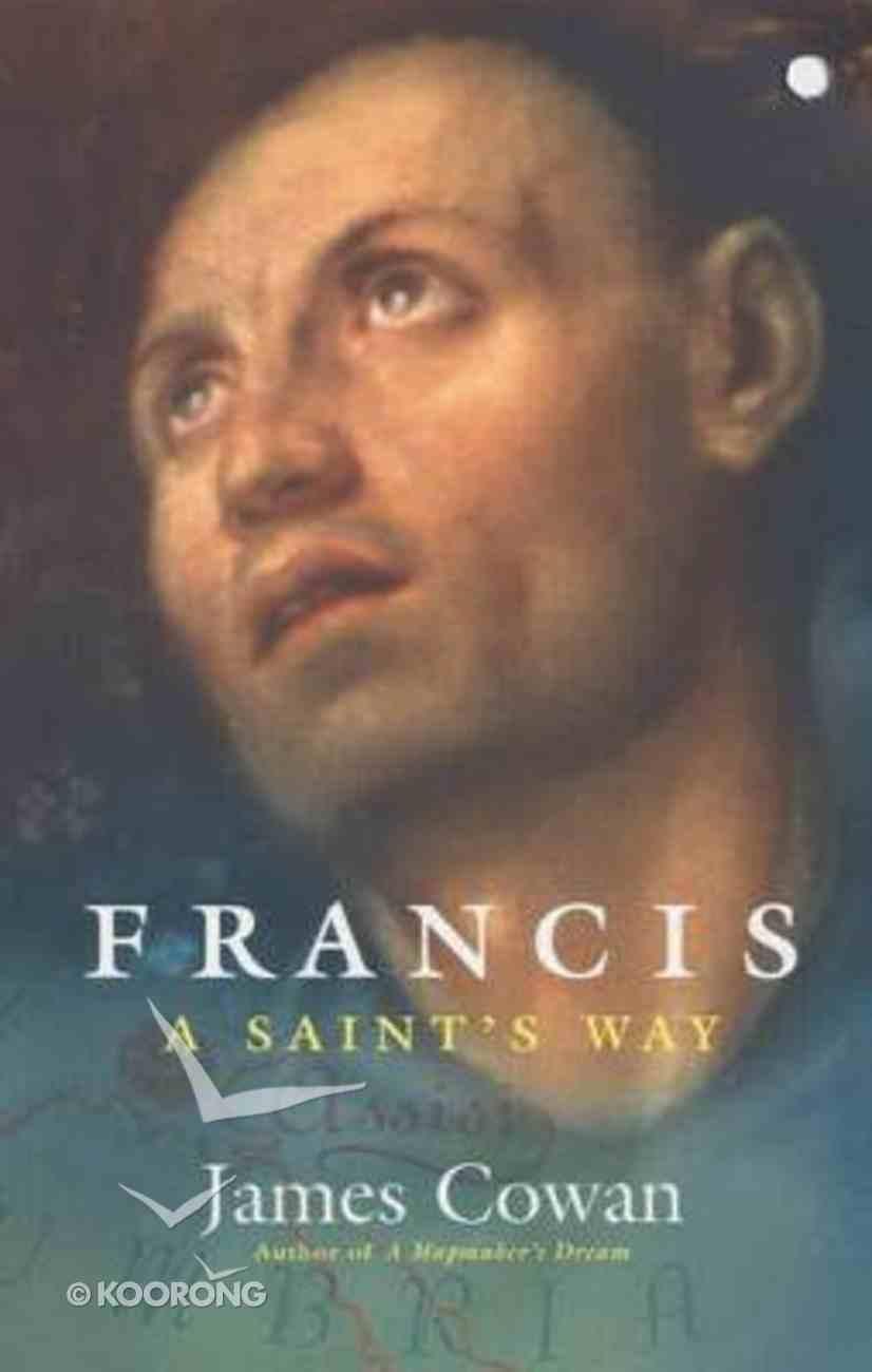 Francis - a Saints Way Paperback