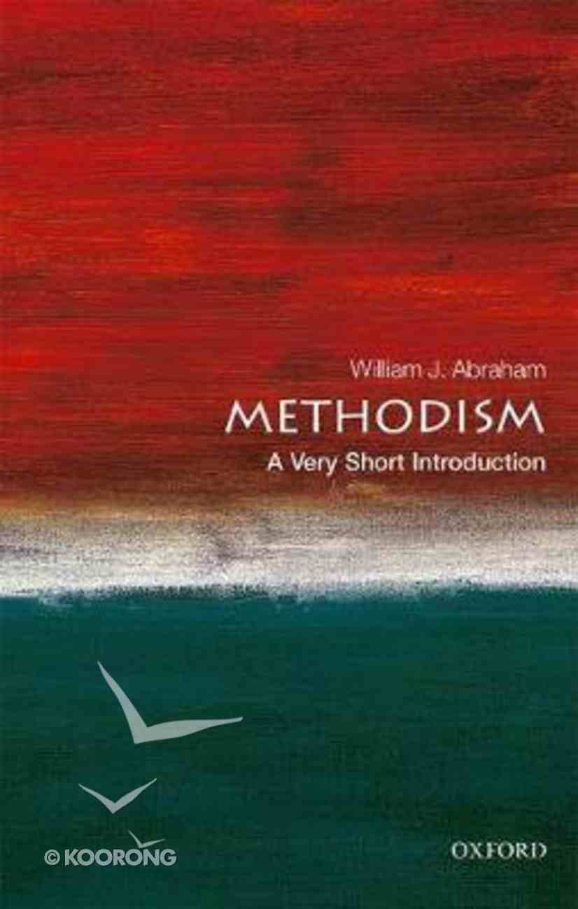 Methodism: A Very Short Introduction Paperback