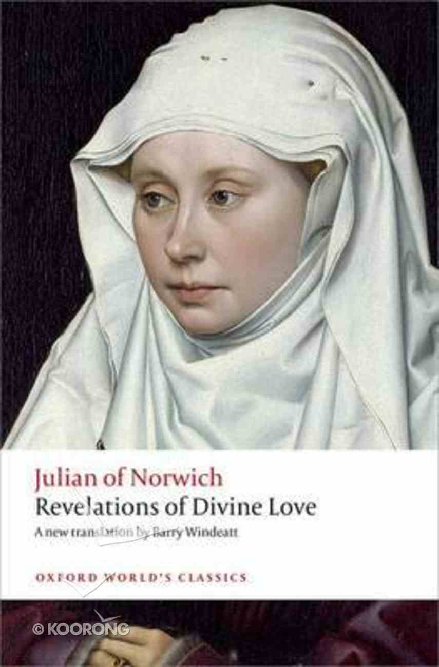 Revelations of Divine Love (Oxford World's Classics Series) Paperback