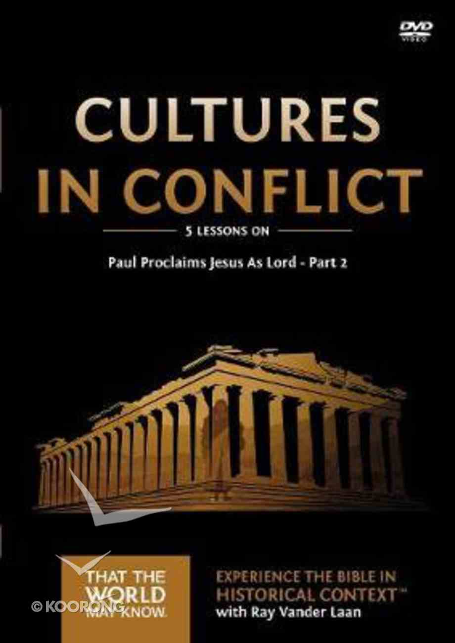 Cultures in Conflict : Paul Proclaims Jesus as Lord Part #02 (DVD Study) (That The World May Know Series) DVD