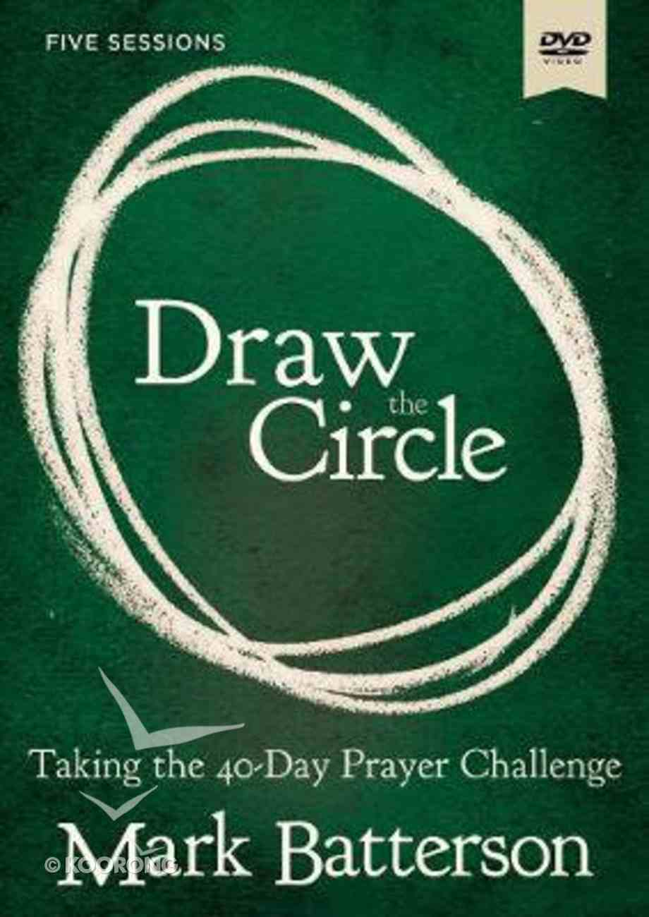 Draw the Circle: Taking the 40 Day Prayer Challenge (Dvd Study) DVD