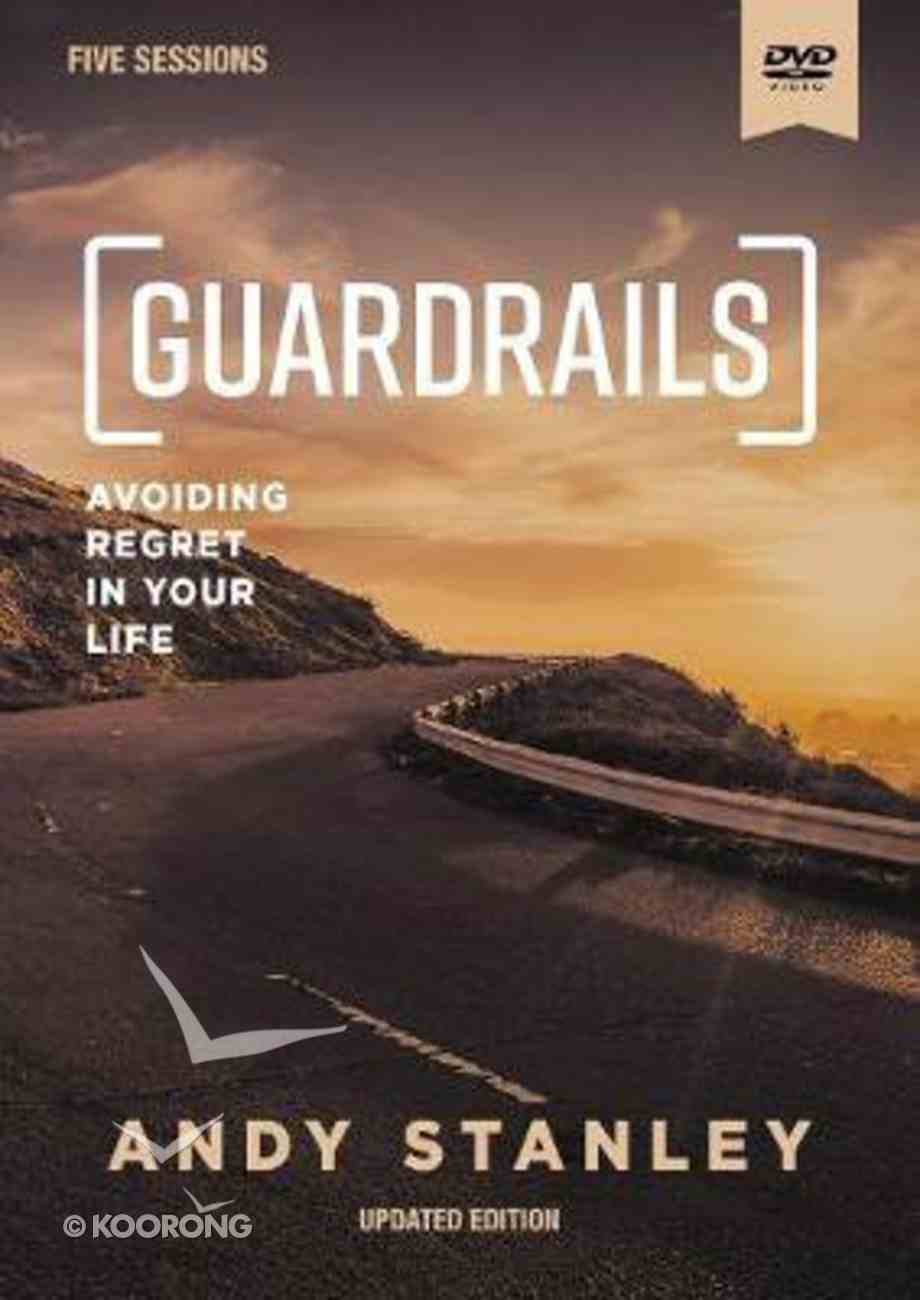 Guardrails (Updated Edition): Avoiding Regrets in Your Life (Dvd Study) DVD