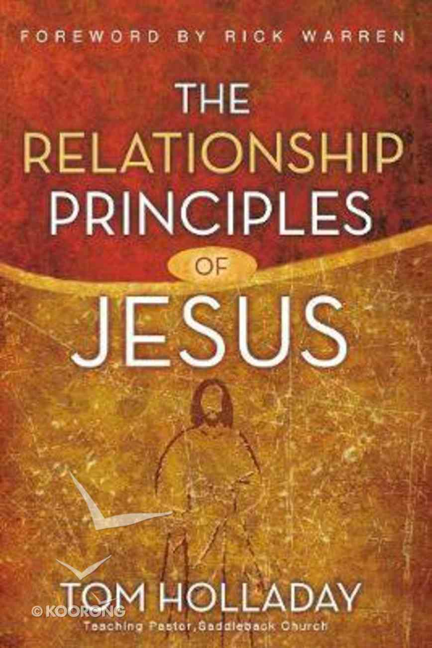 The Relationship Principles of Jesus Paperback