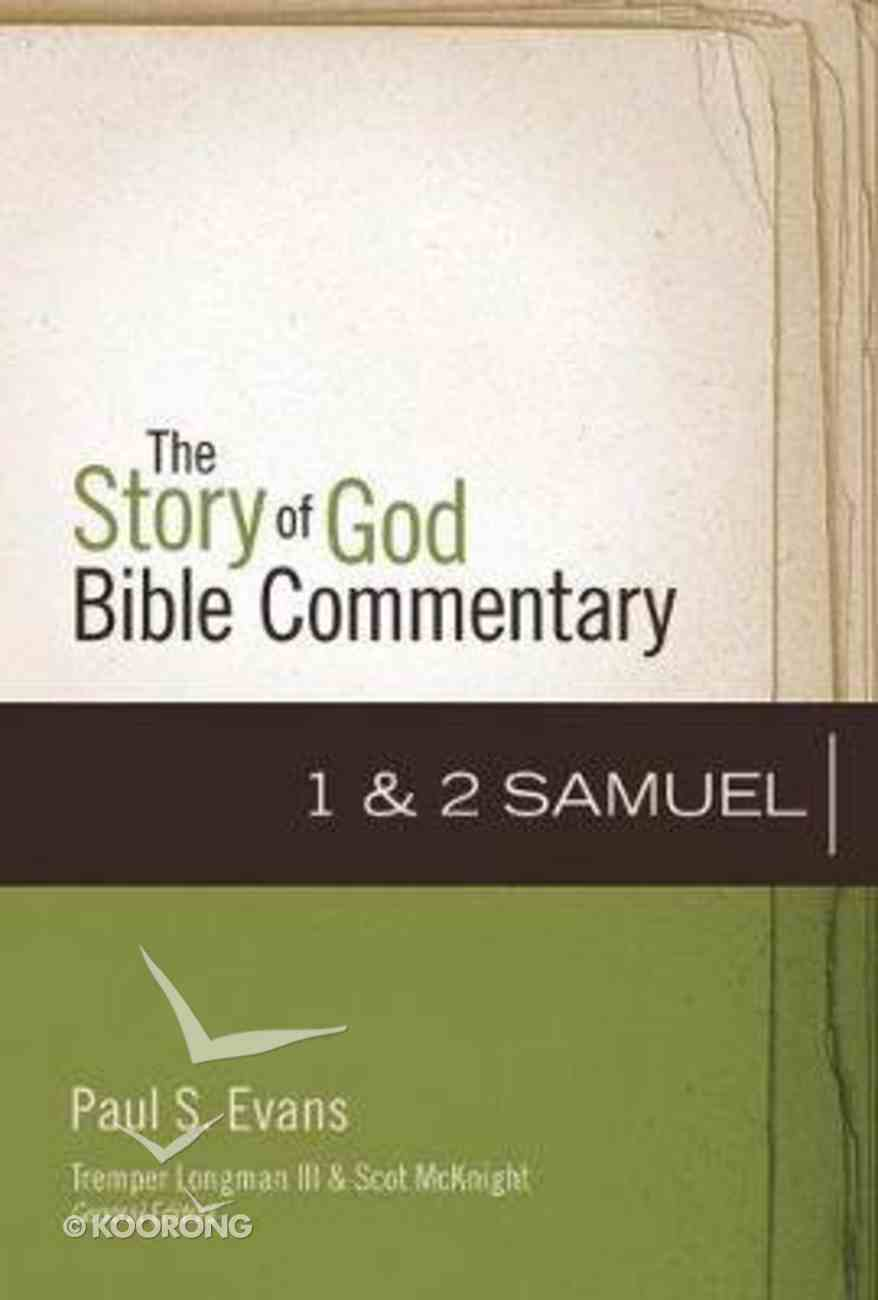 1-2 Samuel (The Story Of God Bible Commentary Series) Hardback