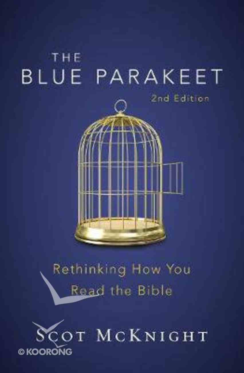 The Blue Parakeet: Rethinking How You Read the Bible (2nd Edition) Paperback