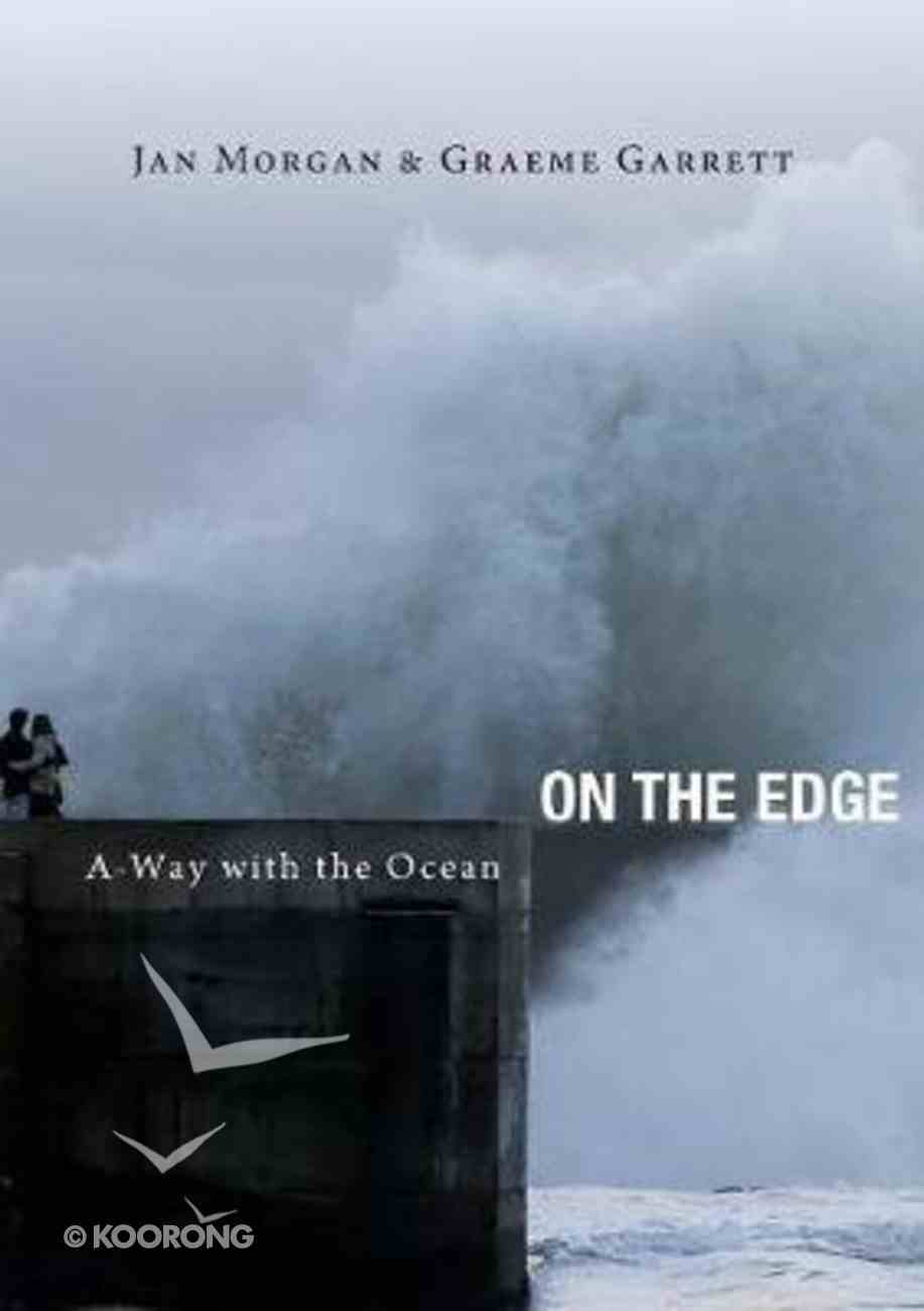 On the Edge: A-Way With the Ocean Paperback