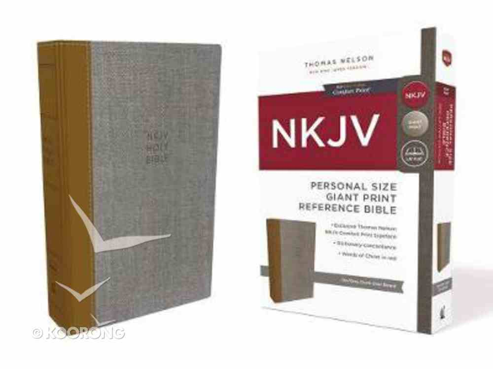 NKJV Reference Bible Personal Size Giant Print Tan/Gray (Red Letter Edition) Hardback