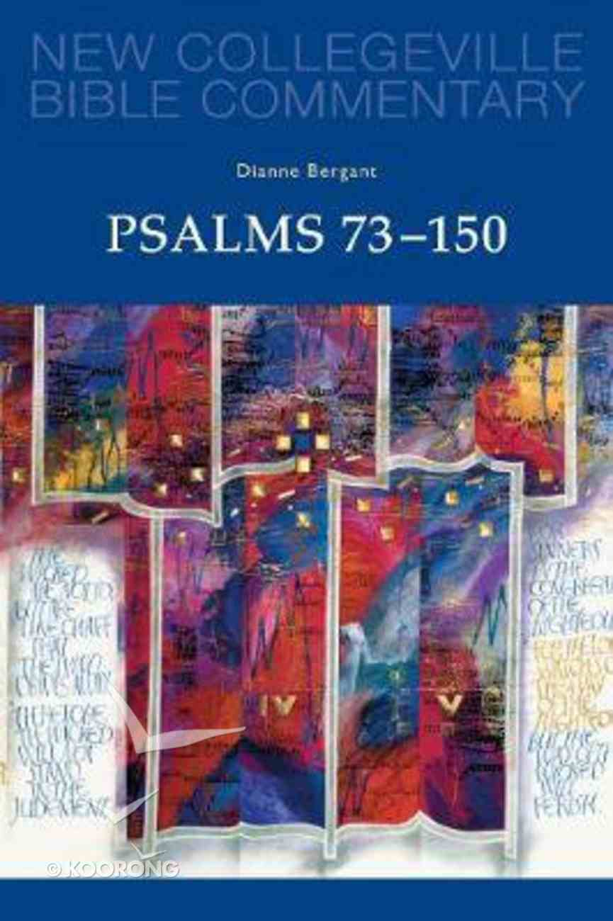 Psalms 73-150 (#23 in New Collegeville Bible Commentary Series) Paperback