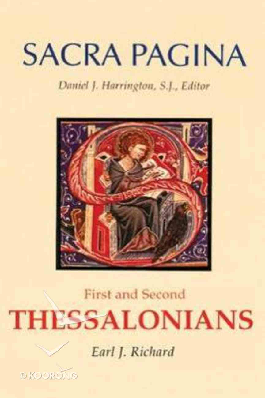 First and Second Thessalonians (#11 in Sacra Pagina Series) Paperback