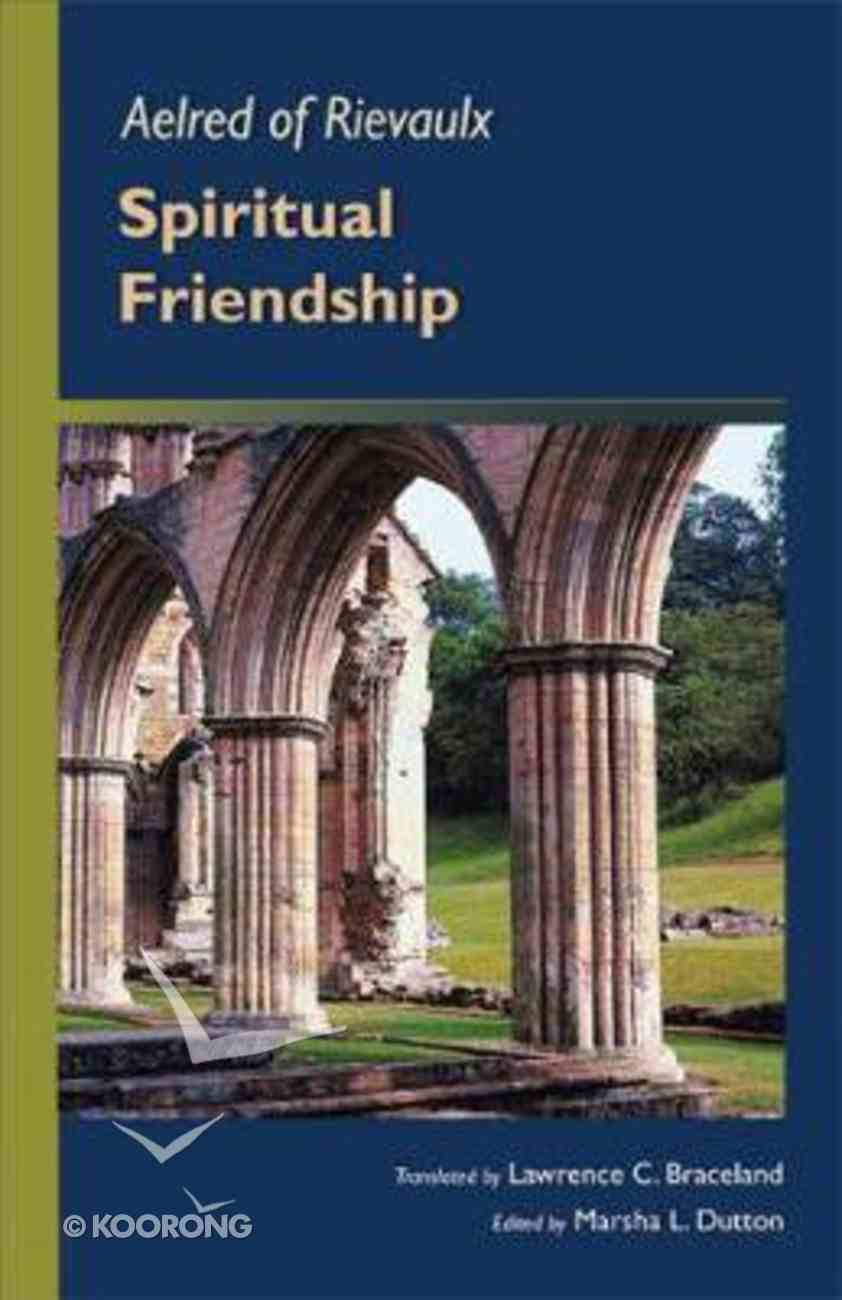 Spiritual Friendship Paperback