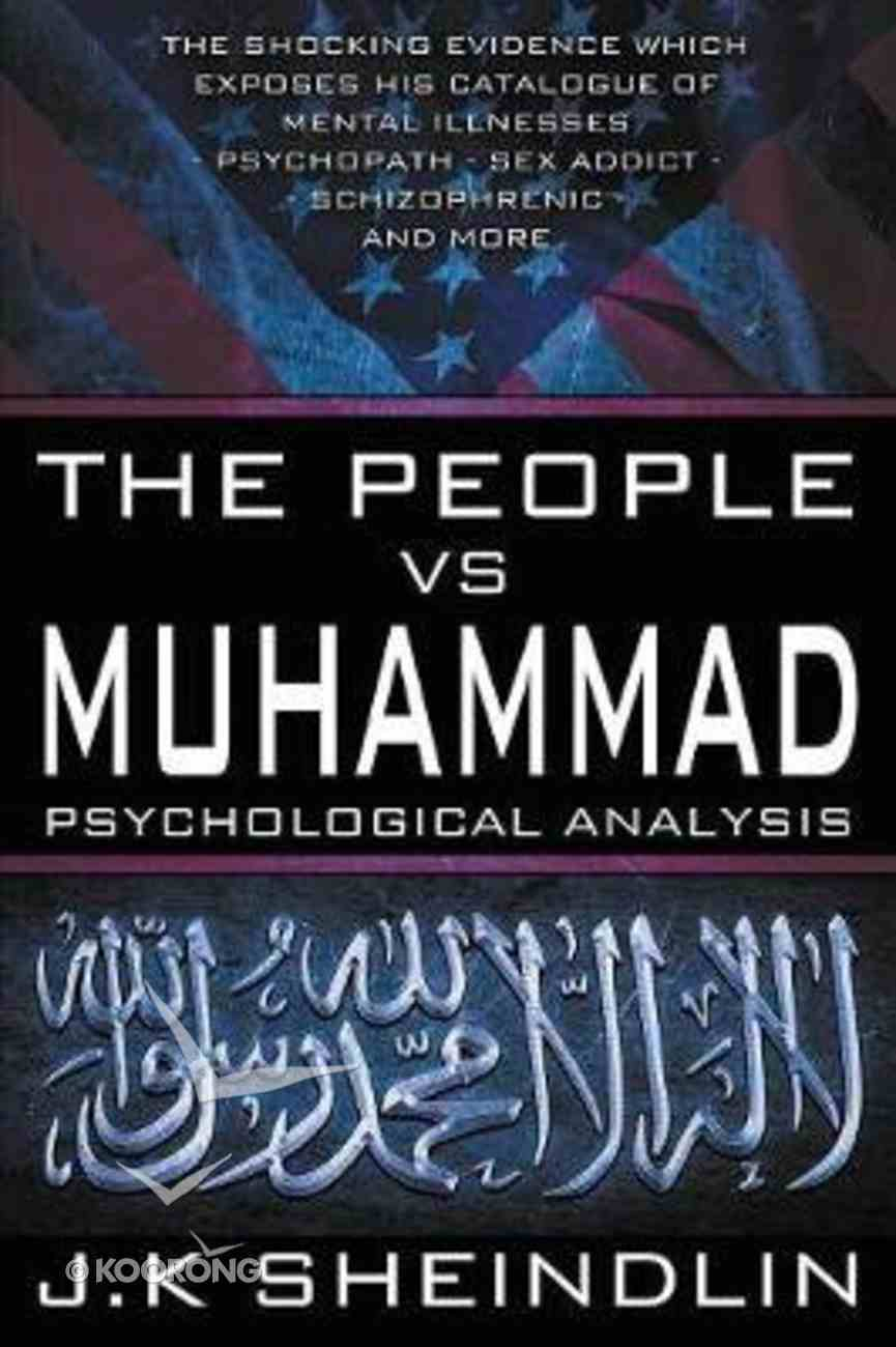 The People Vs Muhammad - Psychological Analysis Paperback