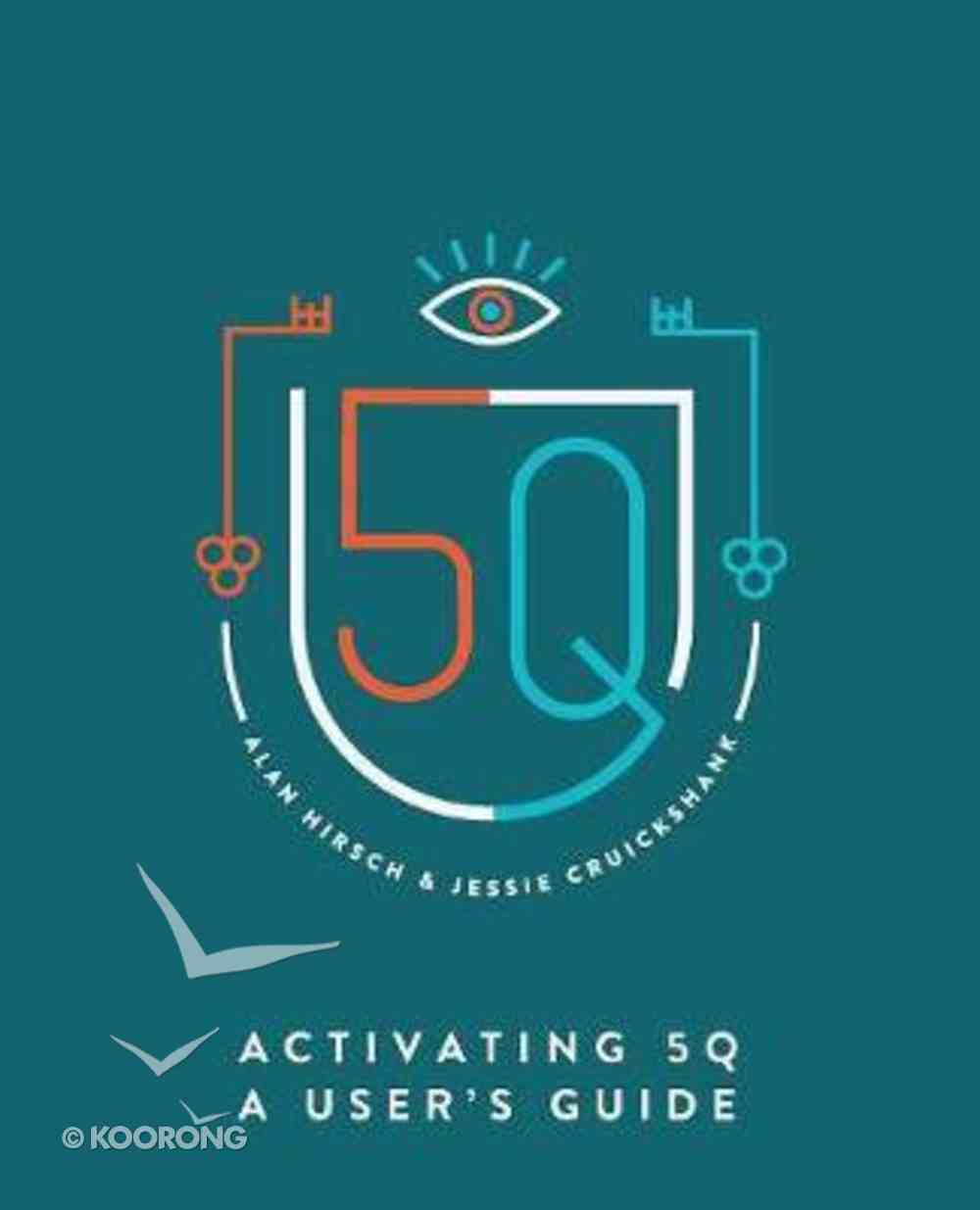 Activating 5Q: A User's Guide Paperback