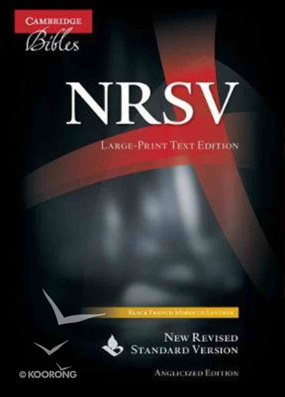 NRSV Large Print Text Bible Anglicised Edition Black Morocco Leather (Sheepskin)
