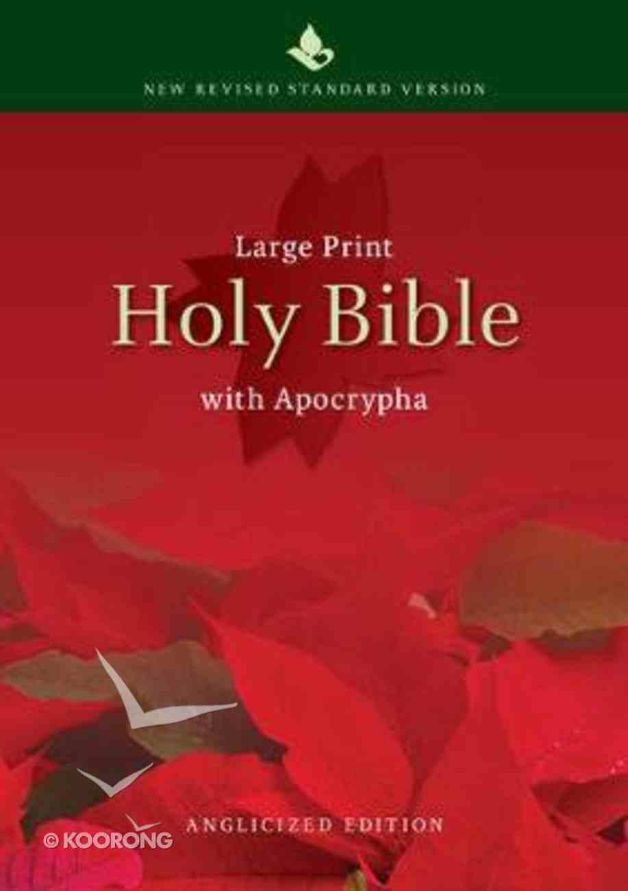 NRSV Large Print Text Bible With Apocrypha Anglicised Edition Hardback