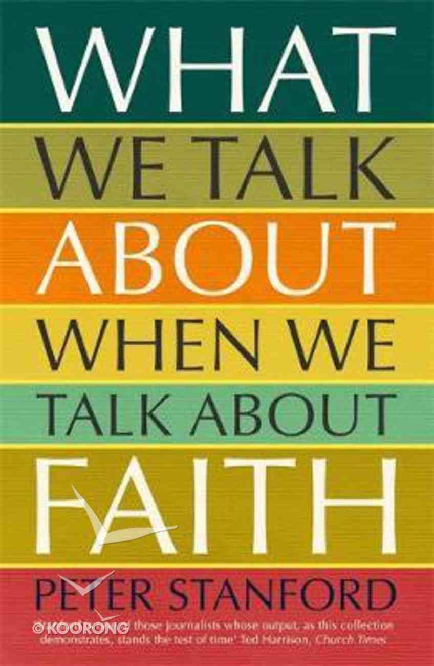 What We Talk About When We Talk About Faith PB (Smaller)