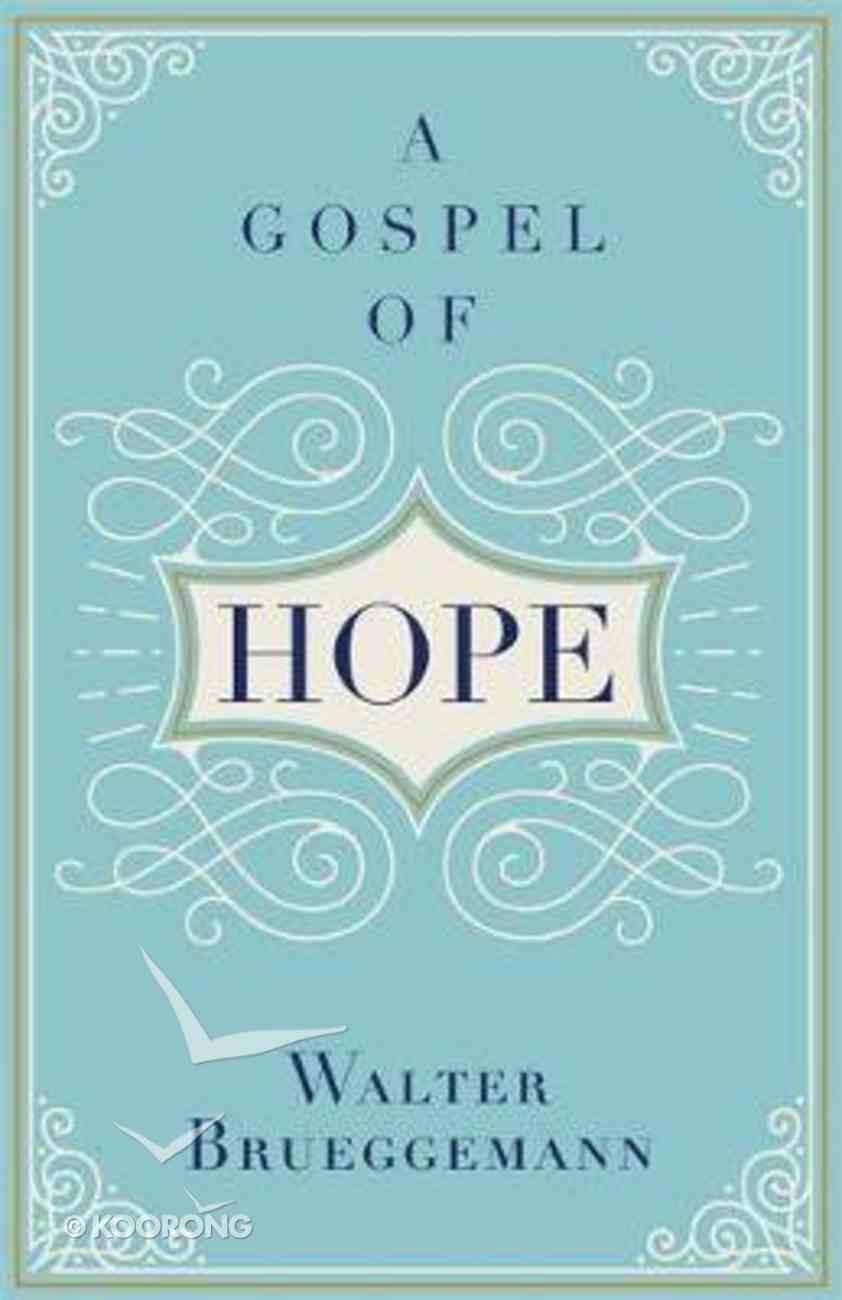 A Gospel of Hope Hardback