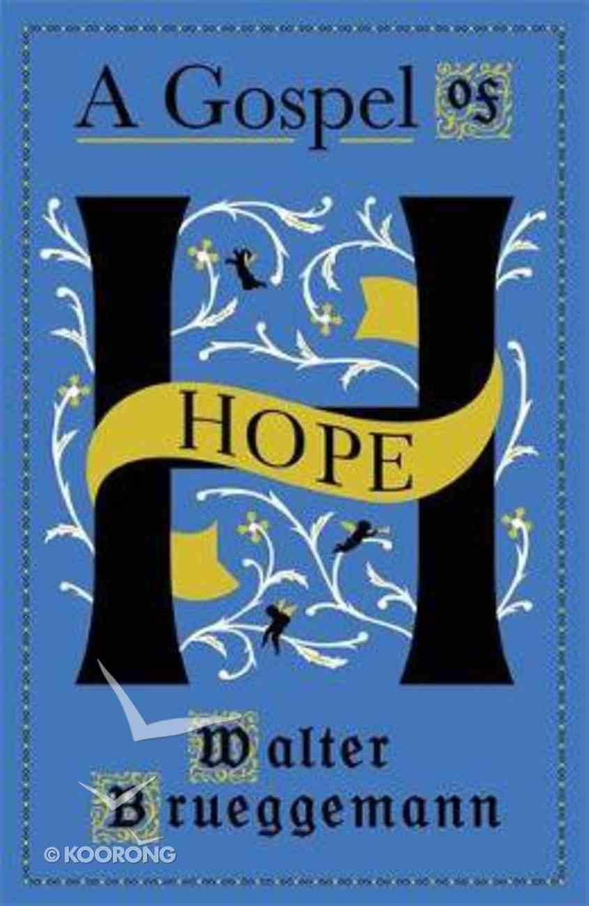 A Gospel of Hope PB (Smaller)