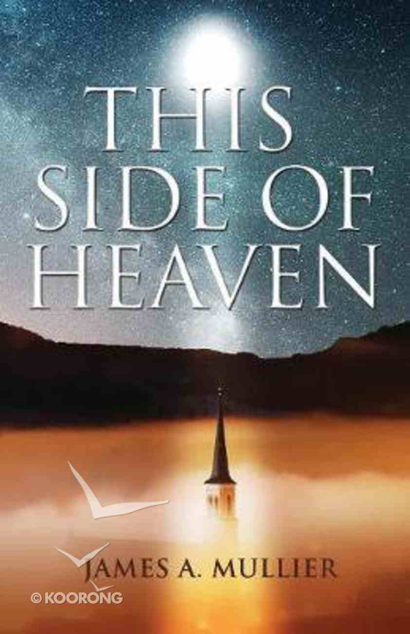 This Side of Heaven Paperback