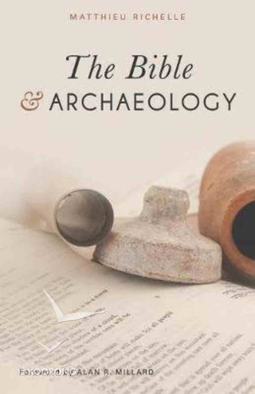 The Bible and Archaeology Paperback