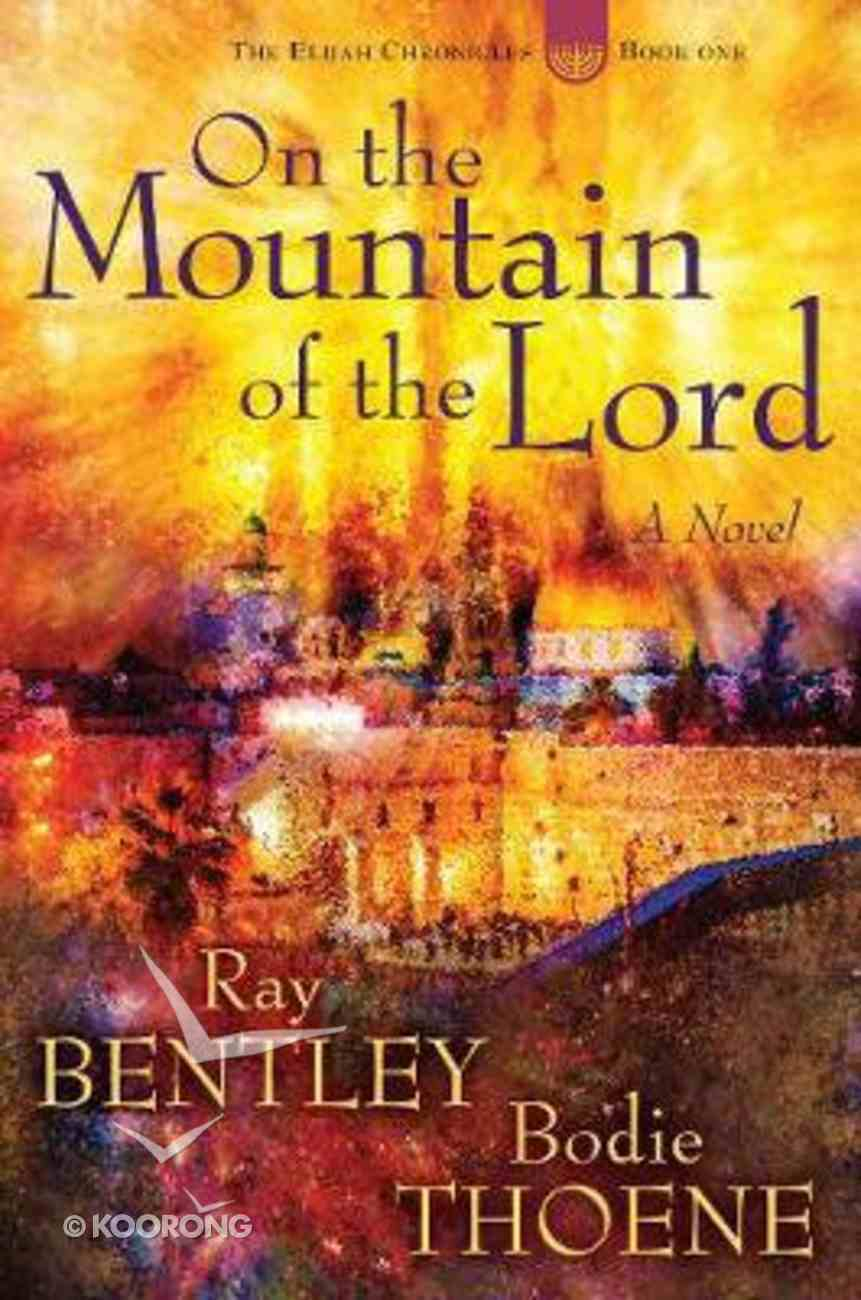 On the Mountain of the Lord Hardback