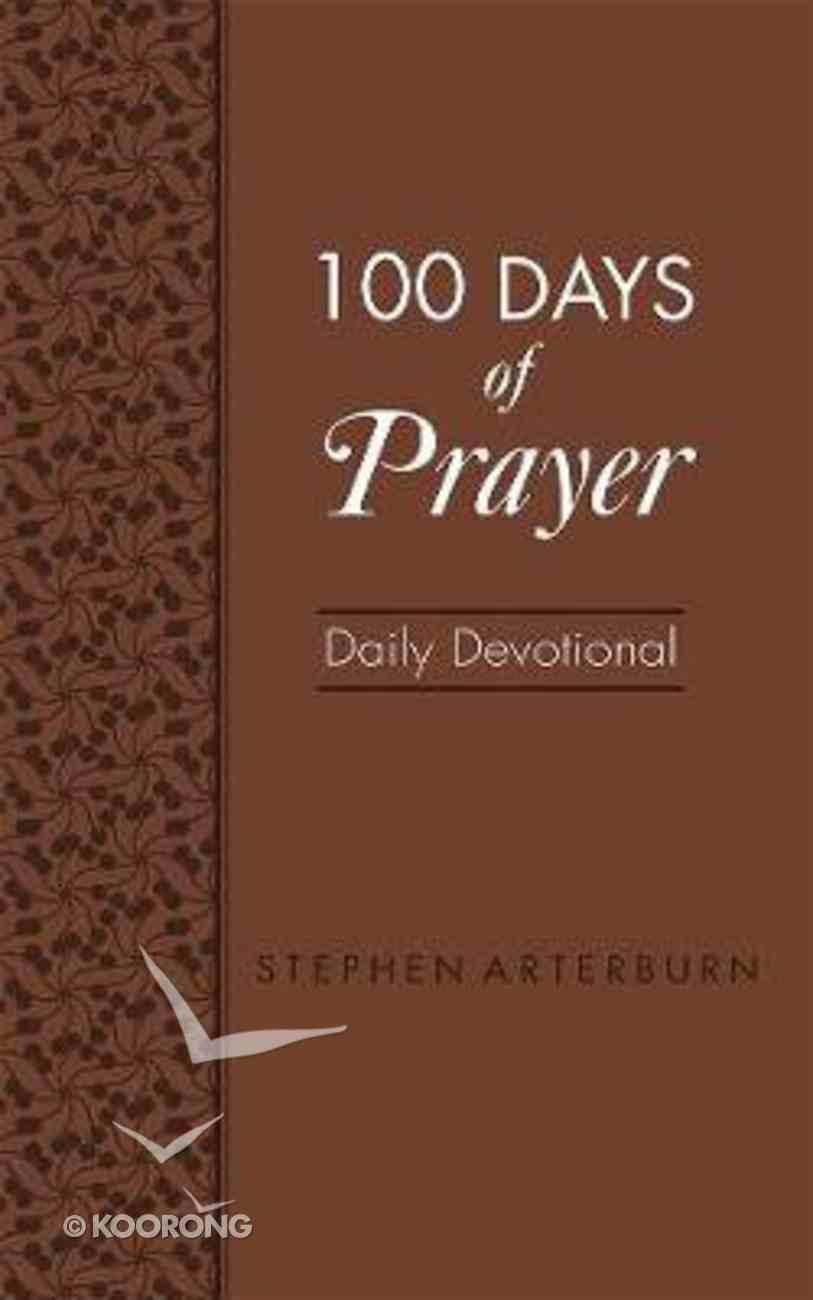 100 Days of Prayer Daily Devotional Imitation Leather