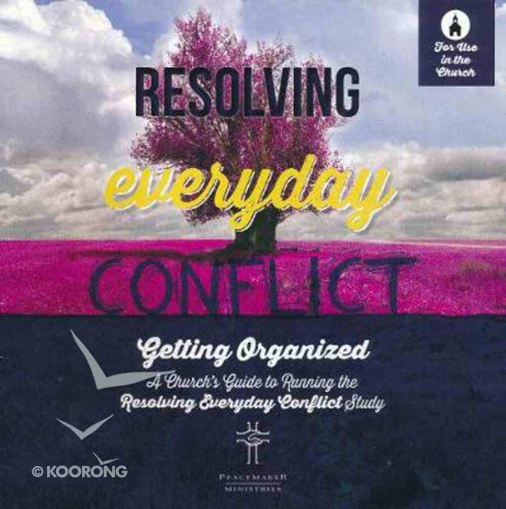 Resolving Everday Conflict (Church Guide) Paperback
