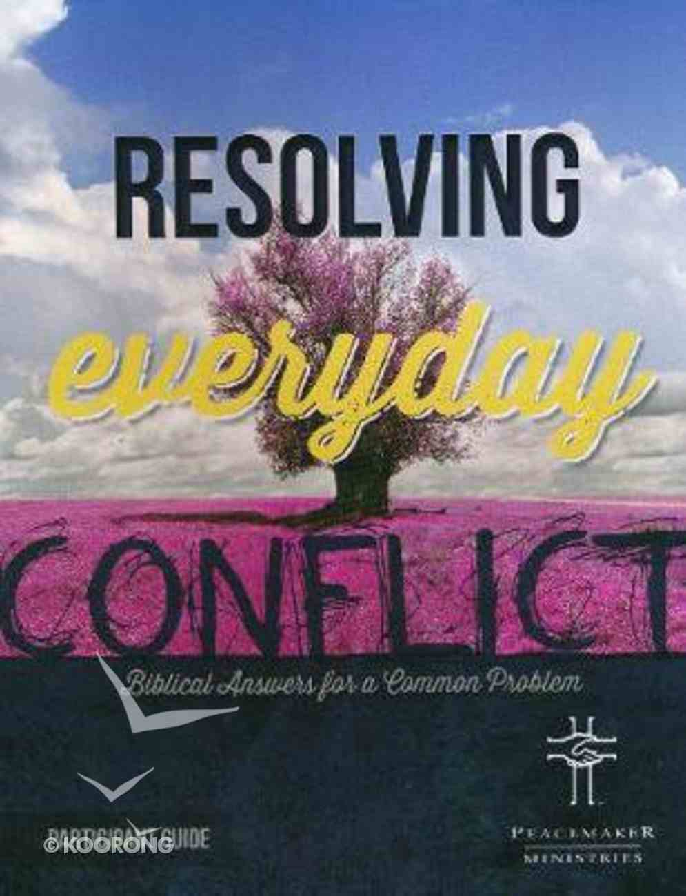 Resolving Everday Conflict (Participant Guide) Paperback