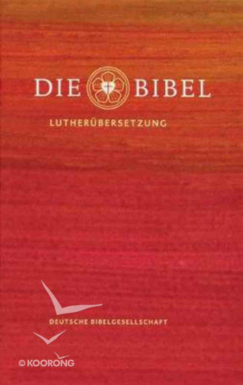 German Die Bibel: Lutherbibel Revidiert 2017 Hardback