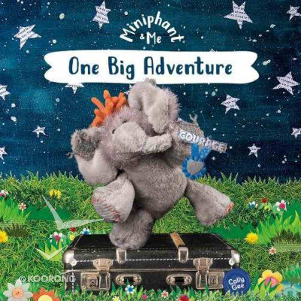 One Big Adventure (Miniphant & Me Series) Paperback