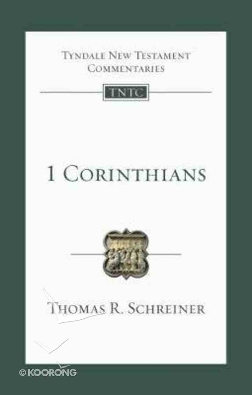 1 Corinthians (Re-Formatted) (Tyndale New Testament Commentary Re-issued/revised Series) Paperback
